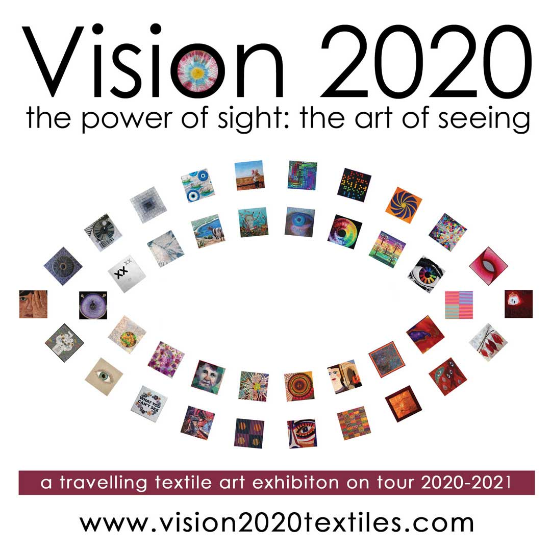 Vision 2020 Travelling Textile Art Exhibition